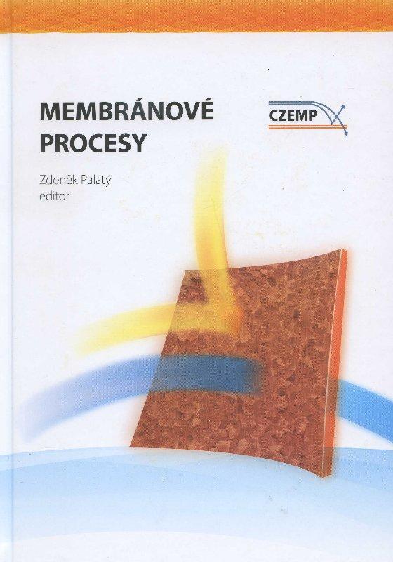 Kniha: Membránové procesy - Bohumil Bernauer a kol.