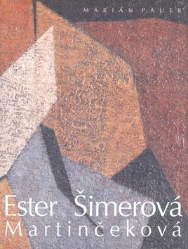 Bibliofília Ester Šimerovej Martinčekovej