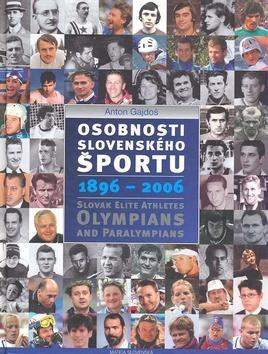 Osobnosti slovenského športu: 1896 - 2006