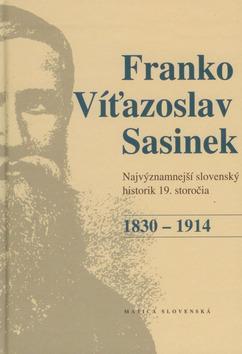 Franko Víťazoslav Sasinek (1830 - 1914)