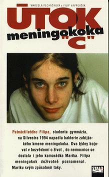 Kniha: Útok meningokoka C - Marcela Pecháčková; Filip Vavroušek