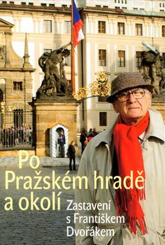 Po Pražském hradě a okolí