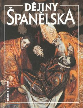Kniha: Dějiny Španělska - Antonio U. Arteta; Juan R. Campistol