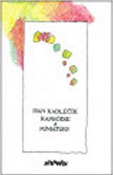 Kniha: Rapsódie a miniatúry - Ivan Kadlečík