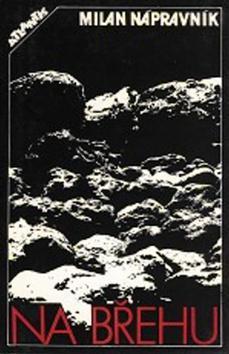 Kniha: Na břehu - Milan Nápravník