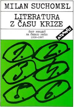 Kniha: Literatura z času krize - Milan Suchomel