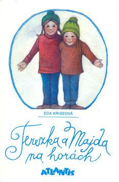 Kniha: Terezka a Majda na horách - Eda Kriseová