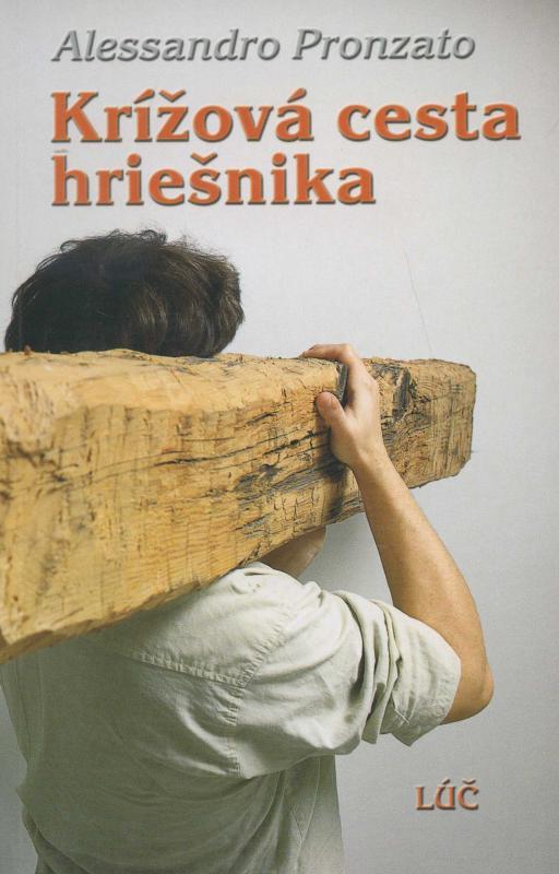 Kniha: Krížová cesta hriešnika - Alessandro Pronzato