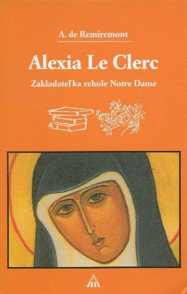 Kniha: Alexia Le Clerc - A. de Remiremont