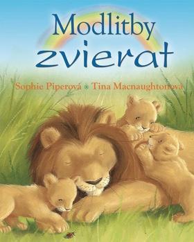 Kniha: Modlitby zvierat - Sophie Piperová