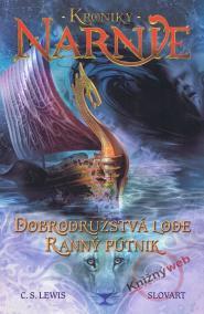 Dobrodružstvá lode Ranný pútnik - Kroniky Narnie
