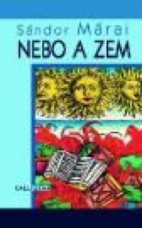 Kniha: Nebo a zemautor neuvedený