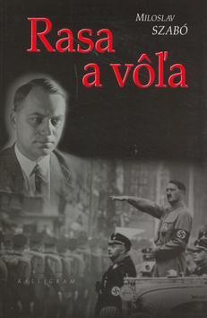 Kniha: Rasa a vôľa - Szabó Miloslav