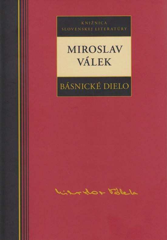 Miroslav Válek - Básnické dielo
