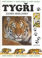 Tygři svět zvířat