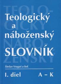 Teologický a náboženský slovník  A - K