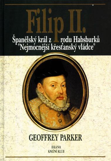 Kniha: Filip II. - Parker Geoffrey