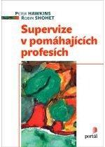 Kniha: Supervize v pomáhajících profesích - Peter Hawkins