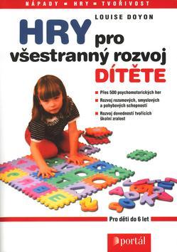 Hry pro všestranný rozvoj dítěte