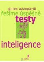 Kniha: Řešíme úspěšně testy inteligence - Gilles Azzopardi