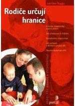 Kniha: Rodiče určují hranice - Jan Uwe Rogge