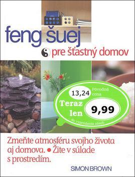 Feng šuej pre šťastný domov