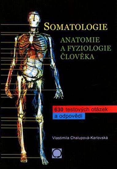 Somatologie - Anatomie a fyziologie člov
