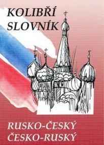 Rusko-český česko-ruský kolibří slovník