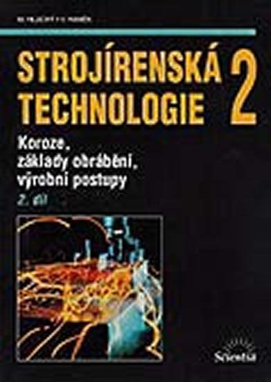 Strojírenská technologie 2, 2.díl