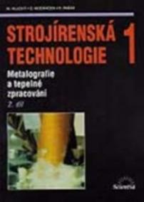 Strojírenská technologie 1, 2.díl