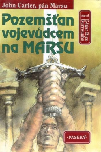 Kniha: Pozemšťan vojevudcem na Marsu - Edgar Rice Burroughs