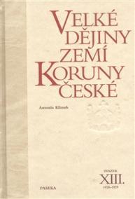 Velké dějiny zemí Koruny české XIII.