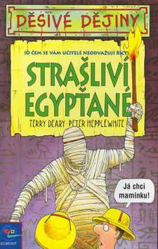 Děsivé dějiny-Strašlivý Egypťané