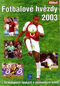 Fotbalové hvězdy 2003