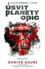Úsvit planety opic - Ohnivá bouře