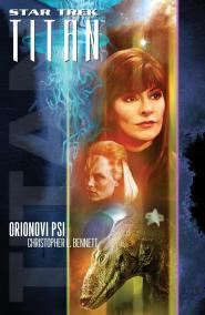 Orionovi psi - Star Trek Titan