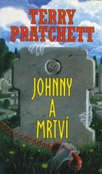 Kniha: Johnny a mrtví - Terry Pratchett