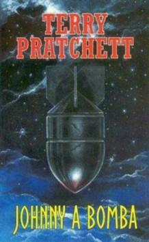 Kniha: Johnny a bomba - Terry Pratchett