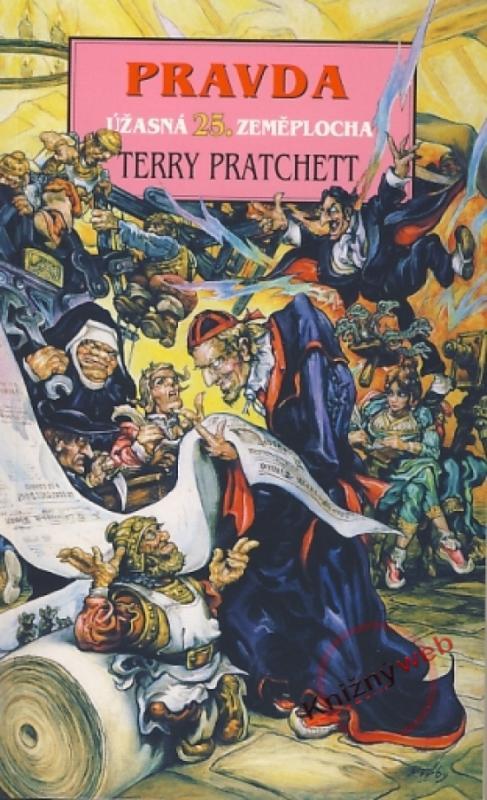 Kniha: Pravda - úžasná Zeměplocha - Pratchett Terry