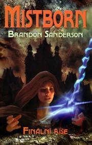 Mistborn - Finální říše - 1. kniha
