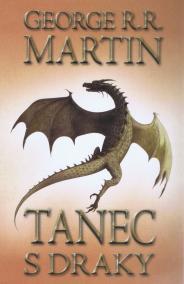 Tanec s draky 1 - Píseň ledu a ohně - kniha pátá - část 1.