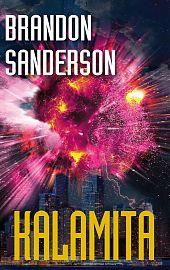Kniha: Kalamita - Brandon Sanderson