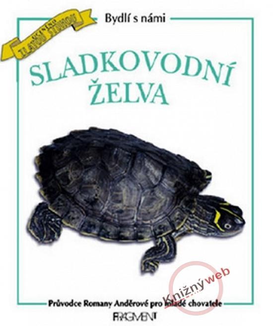 Bydlí s námi sladkovodní želva