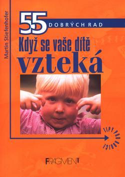 Kniha: Když se vaše dítě vztekáautor neuvedený