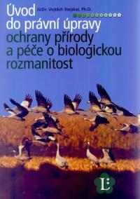 Úvod do právní úpravy ochrany přírody a péče o biologickou rozmanitost