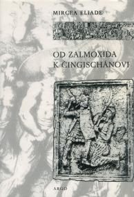 Od Zalmoxida k Čingischánovi