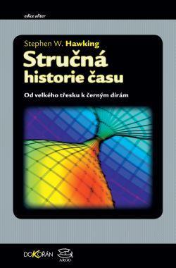 Kniha: Stručná historie času - Stephen Hawking