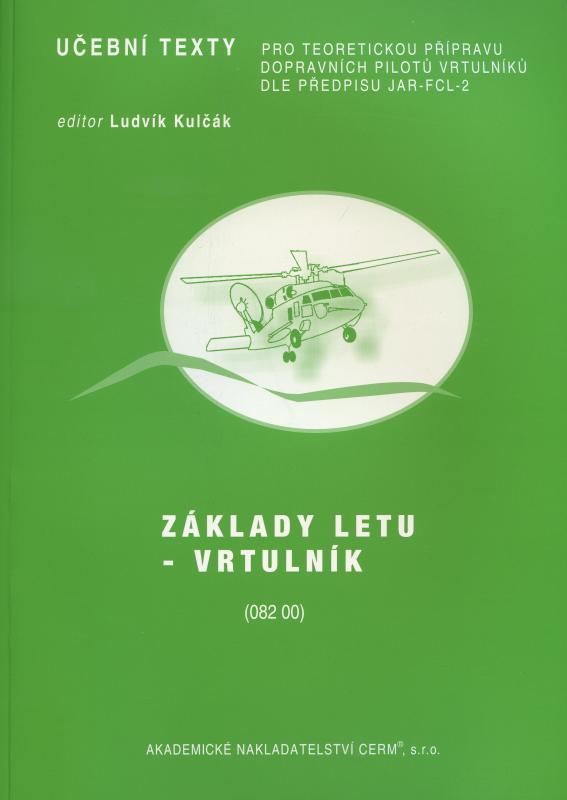 Kniha: Základy letu - Vrtulník - Ludvík Kulčák