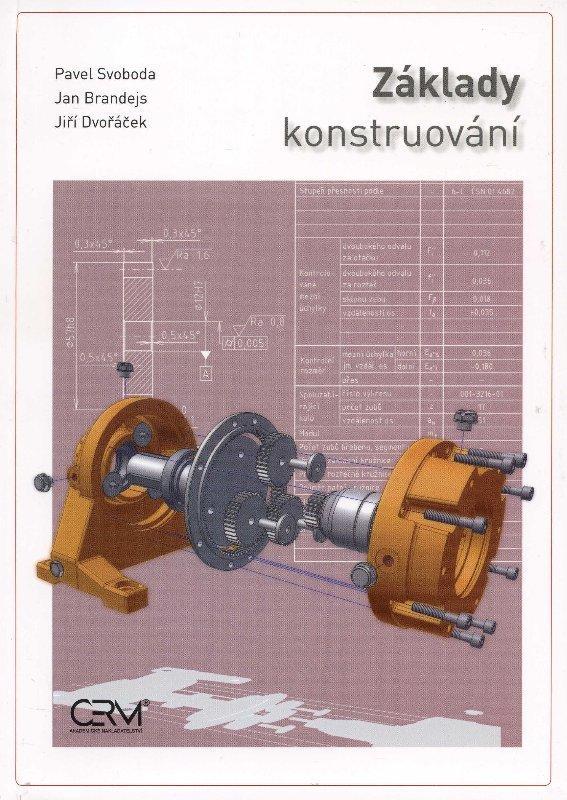 Kniha: Základy konstruování - Pavel Svoboda