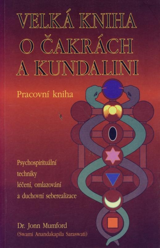 Velká kniha o čakrách a kundalini